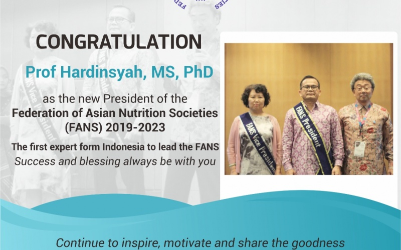 President of Federation of Asian Nutrition Societies (FANS) periode 2019-2023