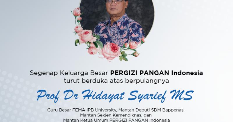 Berpulangnya Prof Dr Hidayat Syarief MS